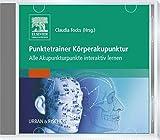 Punktetrainer Körperakupunktur: Alle Akupunkturpunkte interaktiv lernen