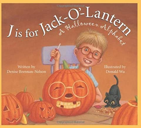 J is for Jack-O'-Lantern: A Halloween Alphabet (Holiday) by Brennan-Nelson Denise (2009-06-29)