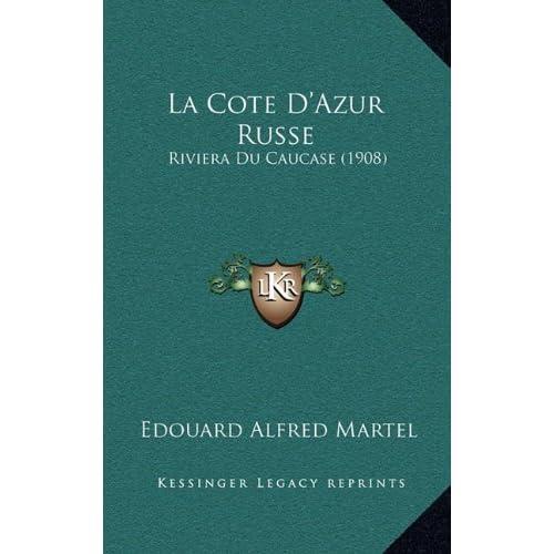 La Cote D'Azur Russe: Riviera Du Caucase (1908)