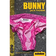 Bunny (NHB Modern Plays) by Jack Thorne (2010-08-05)