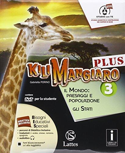 Kilimangiaro plus. Tavola-Atlante-Mi preparo per l'interrogazione. Per la Scuola media. Con DVD-ROM. Con e-book. Con espansione online: 3