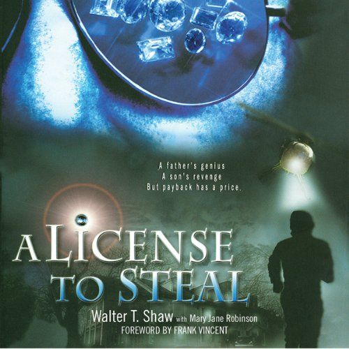 A License to Steal | Walter T. Shaw