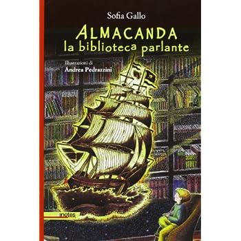 Almacanda, La Biblioteca Parlante