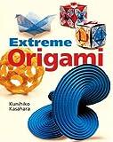 Extreme Origami by Kunihiko Kasahara (8-Apr-2004) Paperback