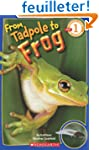 Scholastic Reader Level 1: From Tadpo...
