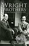 #4: The Wright Brothers: A History From Beginning to End