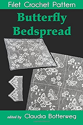 Butterfly Bedspread Filet Crochet Pattern: Complete Instructions and Chart