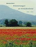 Erinnerungen an Griechenland: 1968-2005
