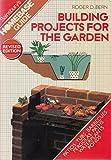Telecharger Livres Building Projects for the Garden Sainsburys homebase guide (PDF,EPUB,MOBI) gratuits en Francaise