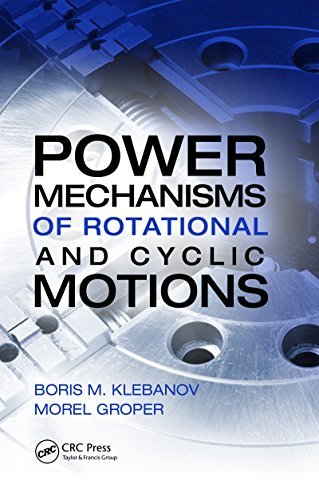 Power Mechanisms of Rotational and Cyclic Motions (English Edition)