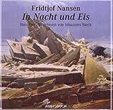 In Nacht und Eis. 1 CD von Fridtjof Nansen