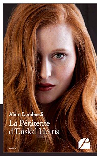 La pénitente d'Euskal Herria (Roman) par Alain Lombardi