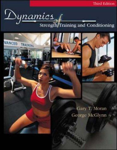 Dynamics Of Strength Training por Gary T. Moran