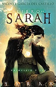 El libro de Sarah. Principio y fin par Vicente García
