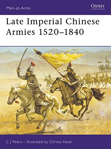 Late Imperial Chinese Armies 1520-1840 (Men-at-Arms) por CJ Peers