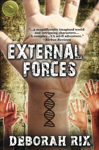 External Forces: Lex 1 (The Laws of Motion) (Volume 1) by Deborah Rix (2013-09-13)