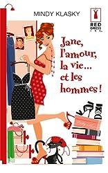 Jane, l'amour, la vie... et les hommes !