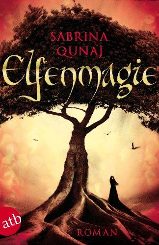 Buchseite und Rezensionen zu 'Elfenmagie: Roman' von Sabrina Qunaj