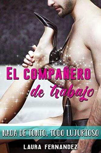 El Compañero de Trabajo por Laura Fernandez
