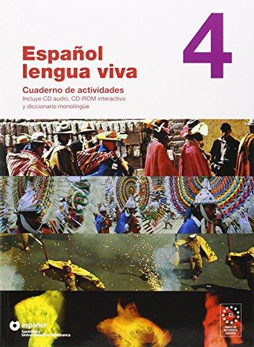 Español lengua viva. Cuaderno de actividades. Per le Scuole superiori. Con CD-ROM: ESPAÑOL LENGUA VIVA 4 CUADERNO ACTIVIDADES+CD-ROM