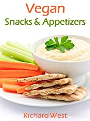 Vegan Snacks & Appetizers (English Edition)