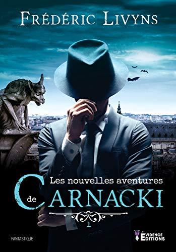 Les nouvelles aventures de Carnacki par [Livyns, Frédéric]