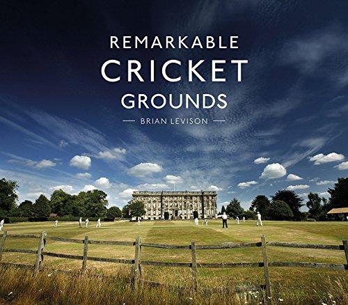 Remarkable Cricket Grounds por Brian Levison