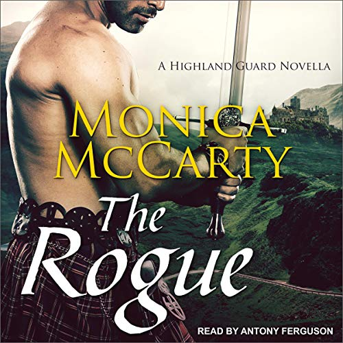 The Rogue: A Highland Guard Novella, Book 11.5 Rogue Audio