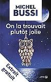 Telecharger Livres On la trouvait plutot jolie Extrait gratuit (PDF,EPUB,MOBI) gratuits en Francaise