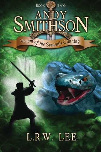 Andy Smithson: Venom of the Serpent's Cunning (Book 2): Volume 2