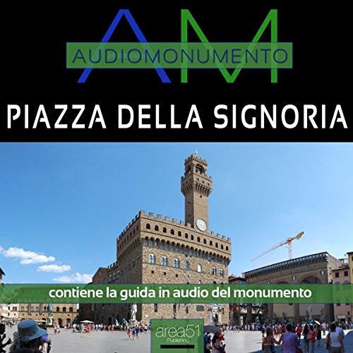Piazza della Signoria  Audiolibri