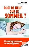 Quoi de neuf sur le sommeil ? Bien dormir pour mieux se porter au quotidien