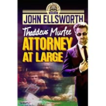 Attorney at Large: Thaddeus Murfee Series by John Ellsworth (2014-06-23)