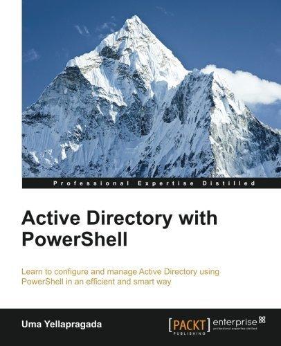 Active Directory with PowerShell by Uma Yellapragada (2015-01-23)