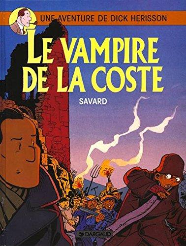 Dick Hérisson, tome 4 : Le Vampire de la coste