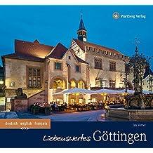 Liebenswertes Göttingen. Farbbildband