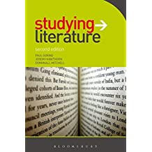 Studying Literature, Second Edition                                   The Essential Companion (Studying...Series)