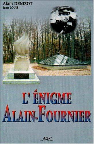 L'énigme Alain Fournier