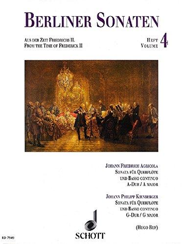 Berliner Sonaten: Aus der Zeit Friedrichs II. Band 4. Flöte und Basso continuo.