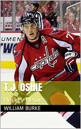 T.J. Oshie: Hockey Heroes (English Edition) por William Burke