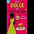 Più dolce del cioccolato