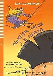 Abuelita Anita y el Pirata + CD