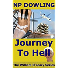 Journey To Hell: The William OLeary Series