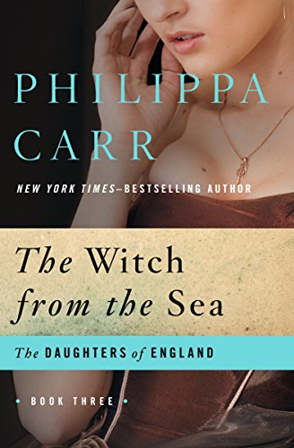 The Witch from the Sea (The Daughters of England Book 3) (English Edition)