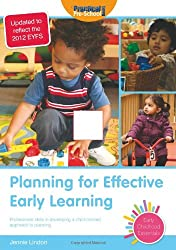 Planning for Effective Early Learning: Professional Skills in Developing a Child-centred Appproach to Planning (Early Childhood Essentials)