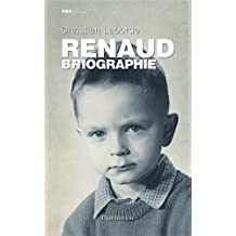 Renaud: BRIOGRAPHIE (Pop Culture)