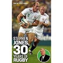 Stephen Jones: 30 years of Rugby