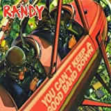Randy: You Can't Keep A Good Band Down (Audio CD)