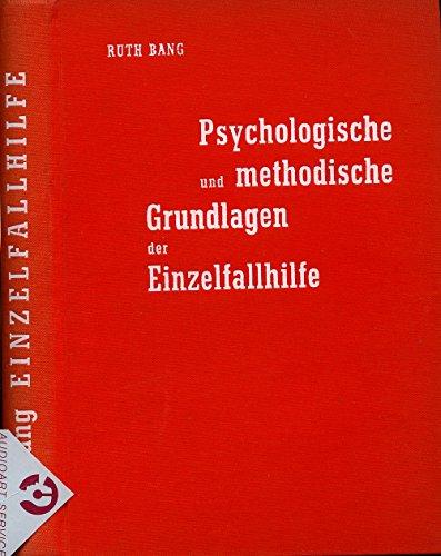 Psychologische und methodische Grundlagen der Einzelfallhilfe (Casework)