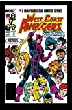 Avengers West Coast Epic Collection - How The West Was Won